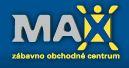 Zábavno obchodné centrum Max Trnava